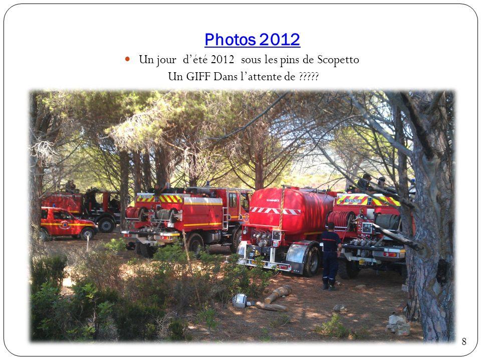 Véhicules 2012 Enfin le voici !!! le FPT est arrivé en début dété 2012… 9