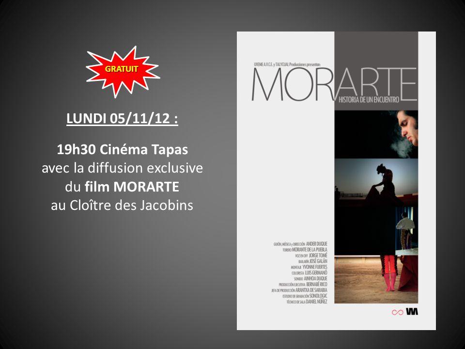LUNDI 05/11/12 : 19h30 Cinéma Tapas avec la diffusion exclusive du film MORARTE au Cloître des Jacobins GRATUIT