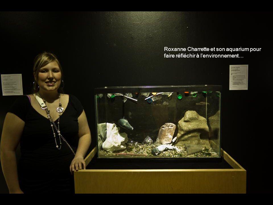 Roxanne Charrette et son aquarium pour faire réfléchir à lenvironnement…