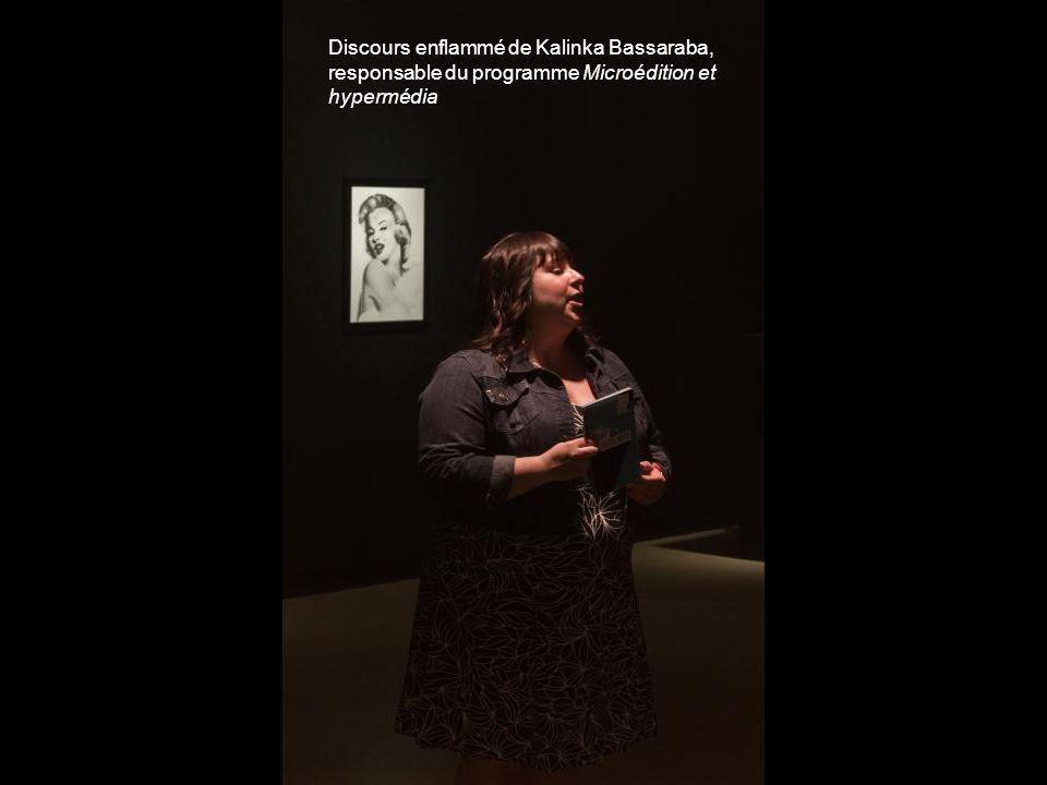 Discours enflammé de Kalinka Bassaraba, responsable du programme Microédition et hypermédia