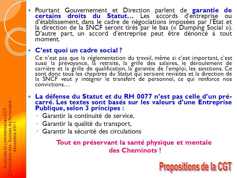 Pourtant Gouvernement et Direction parlent de garantie de certains droits du Statut… Les accords dentreprise ou détablissement, dans le cadre de négoc