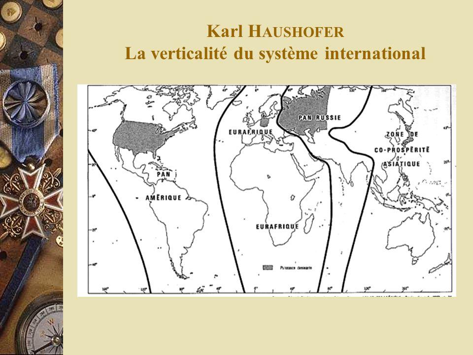 Karl H AUSHOFER La verticalité du système international