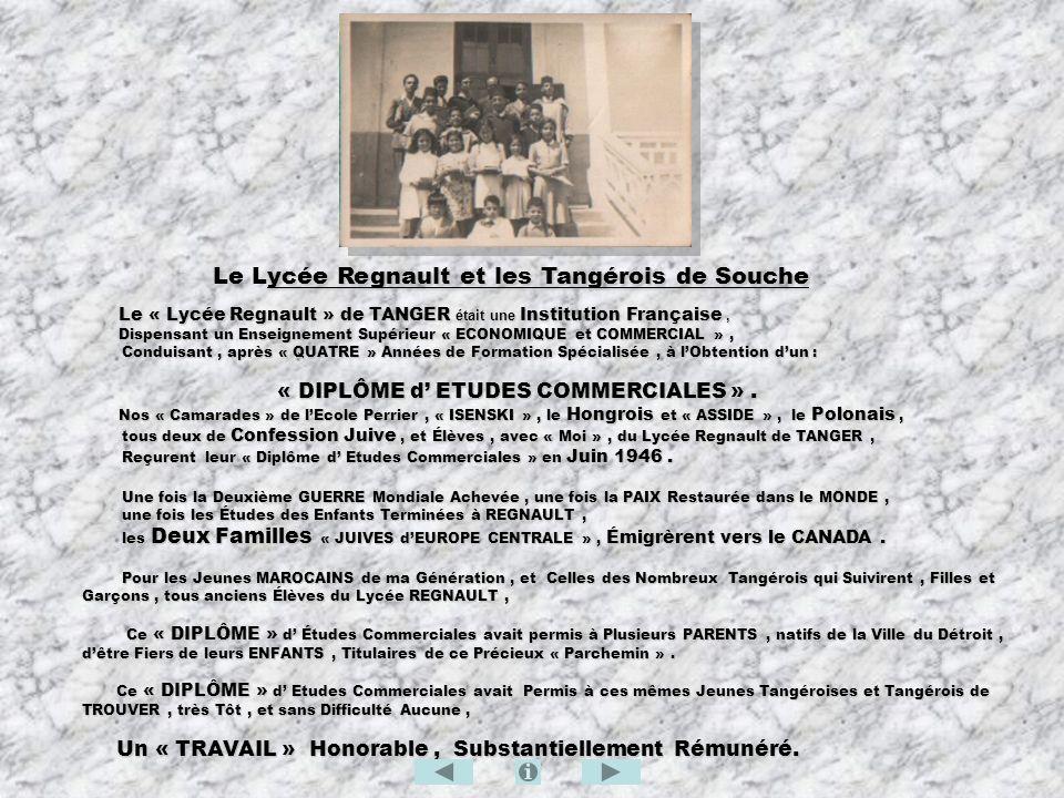 ycée Regnault et les Tangérois de Souche Le Lycée Regnault et les Tangérois de Souche Le « Lycée Regnault » de TANGER était une Institution Française,