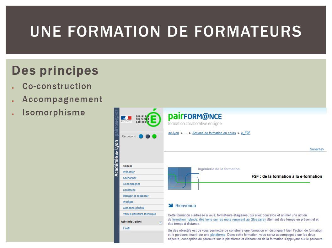 Des principes Co-construction Accompagnement Isomorphisme UNE FORMATION DE FORMATEURS
