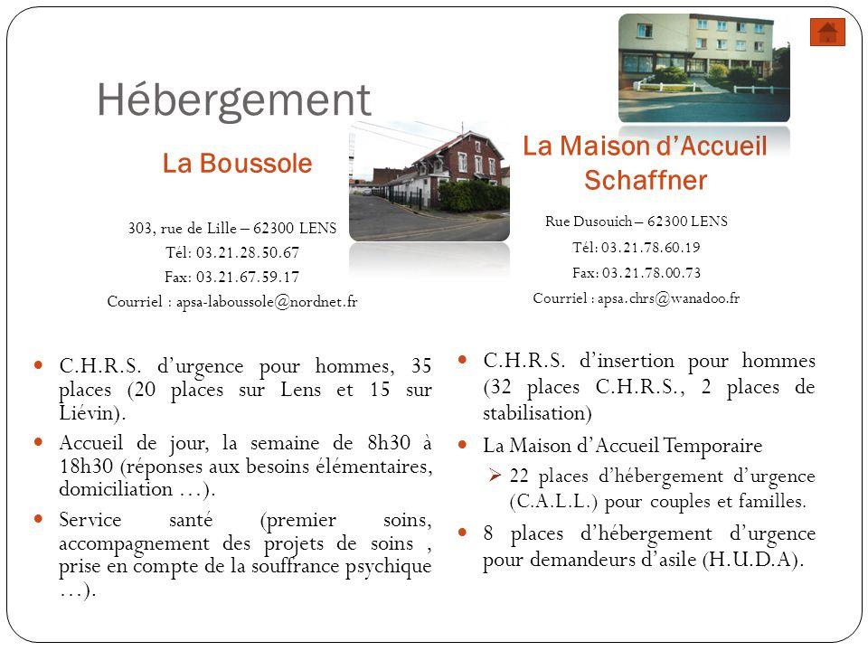 Hébergement La Boussole La Maison dAccueil Schaffner 303, rue de Lille – 62300 LENS Tél: 03.21.28.50.67 Fax: 03.21.67.59.17 Courriel : apsa-laboussole