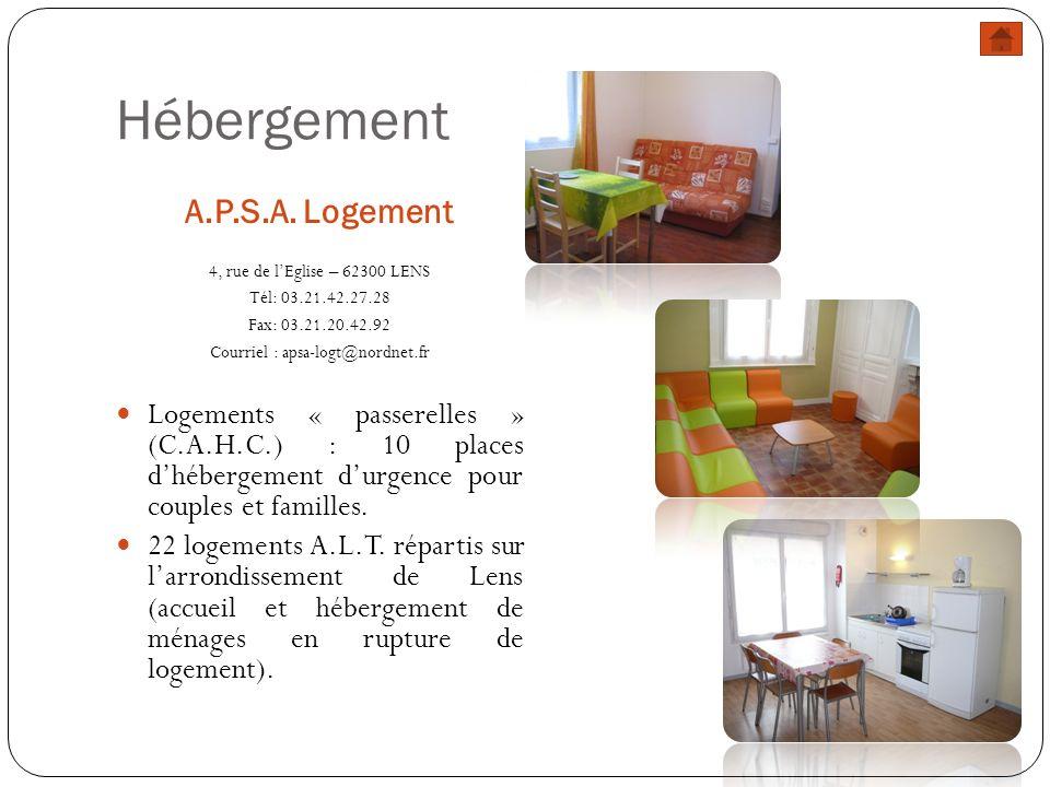 Hébergement A.P.S.A. Logement 4, rue de lEglise – 62300 LENS Tél: 03.21.42.27.28 Fax: 03.21.20.42.92 Courriel : apsa-logt@nordnet.fr Logements « passe