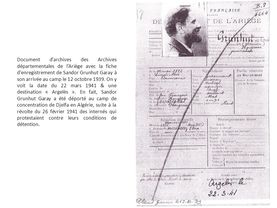 Document darchives des Archives départementales de lAriège avec la fiche denregistrement de Sandor Grunhut Garay à son arrivée au camp le 12 octobre 1939.