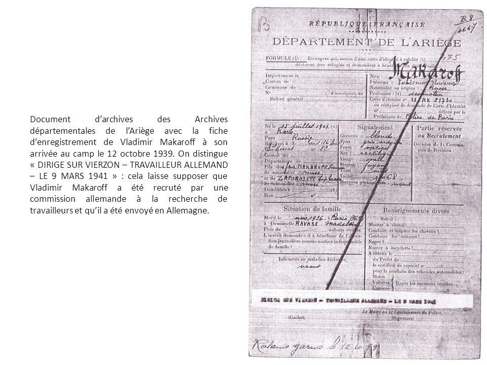 Document darchives des Archives départementales de lAriège avec la fiche denregistrement de Vladimir Makaroff à son arrivée au camp le 12 octobre 1939.
