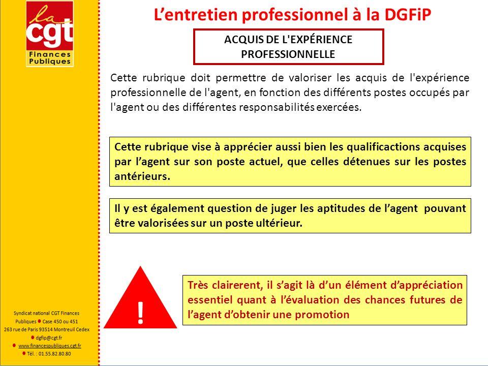 Lentretien professionnel à la DGFiP BESOINS DE FORMATION Pour la CGT Finances Publiques une absence de formation durant plusieurs années est problématique.