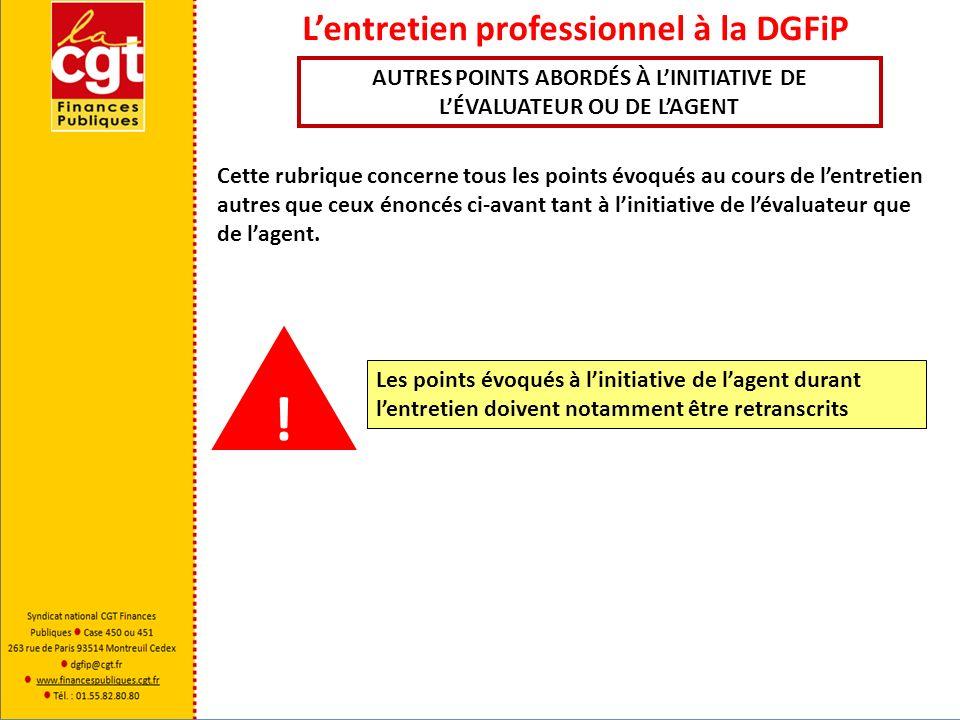 Lentretien professionnel à la DGFiP LE COMPTE RENDU : appréciation de la valeur professionnelle La valeur professionnelle et la manière de servir de l agent sont appréciées au moyen d un tableau synoptique et d une appréciation générale.