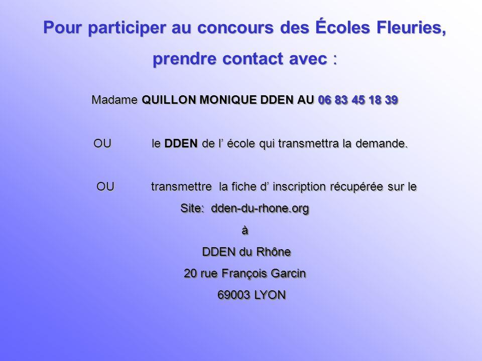 Les Écoles Fleuries dans le RHÔNE… Les Écoles Fleuries dans le RHÔNE…