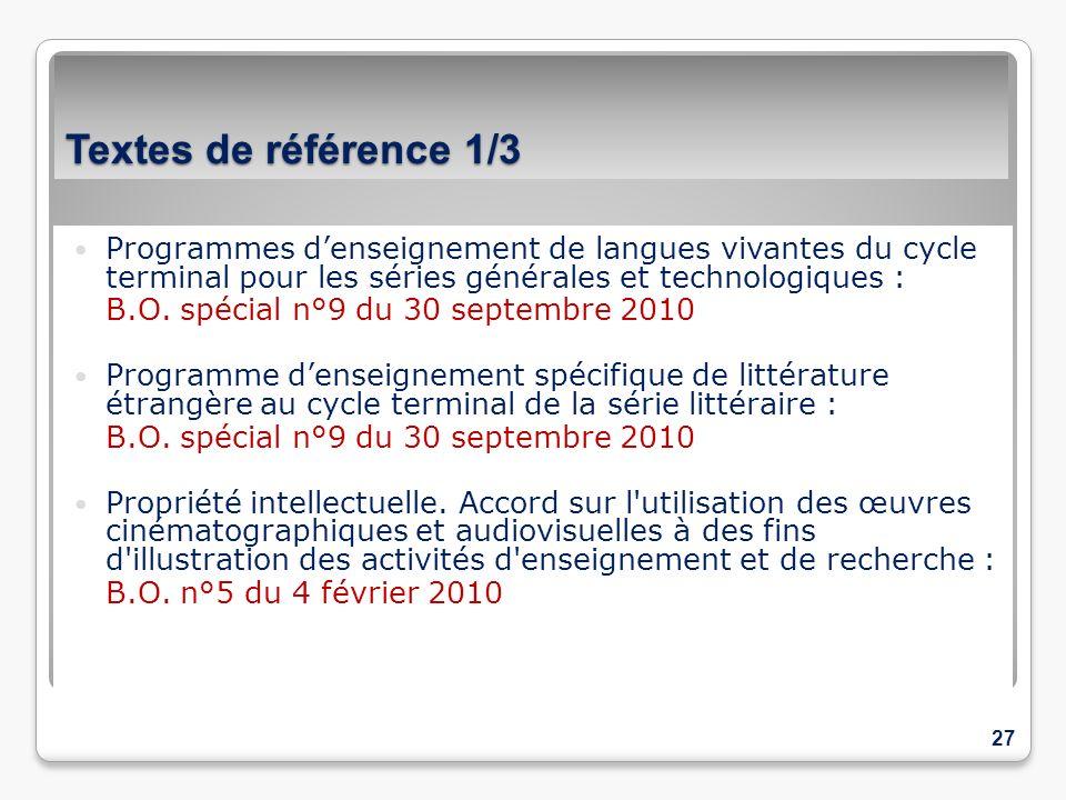 Textes de référence 1/3 Programmes denseignement de langues vivantes du cycle terminal pour les séries générales et technologiques : B.O. spécial n°9
