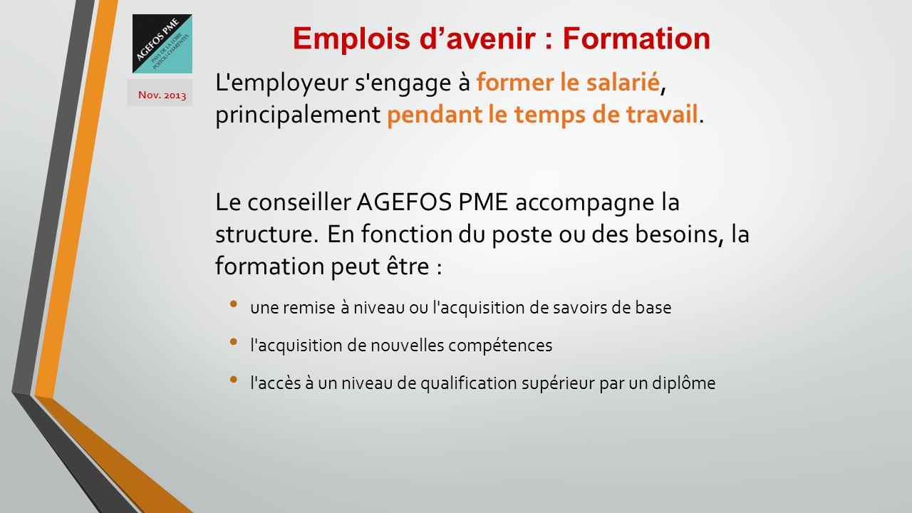 L'employeur s'engage à former le salarié, principalement pendant le temps de travail. Le conseiller AGEFOS PME accompagne la structure. En fonction du
