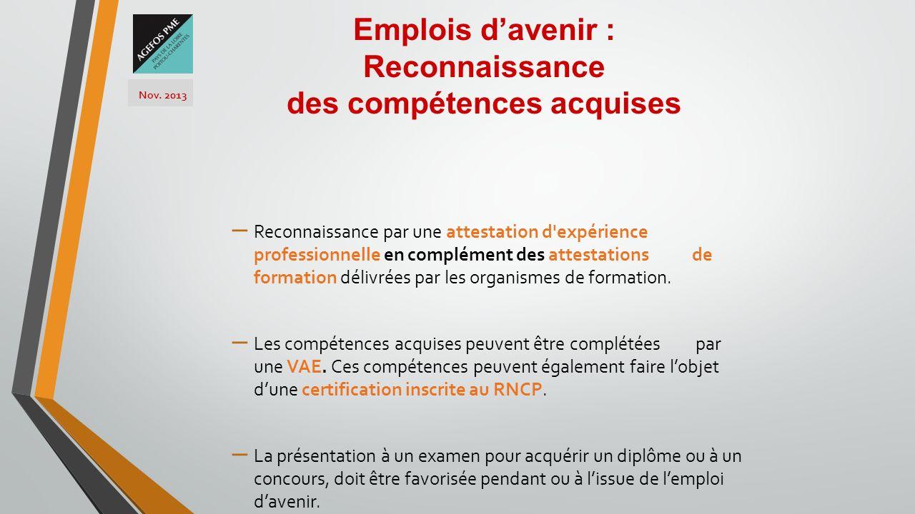 – Reconnaissance par une attestation d'expérience professionnelle en complément des attestations de formation délivrées par les organismes de formatio
