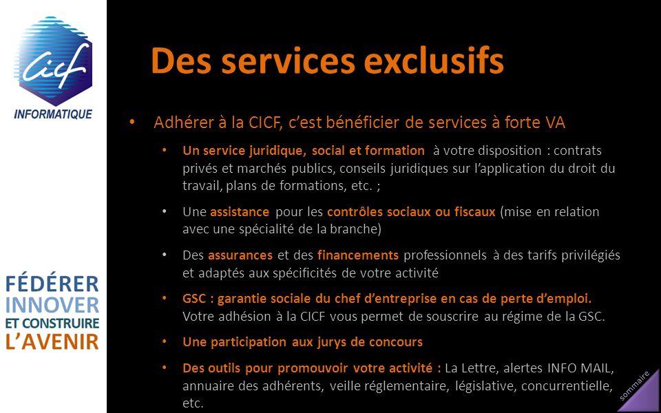 sommaire Des services exclusifs Adhérer à la CICF, cest bénéficier de services à forte VA Un service juridique, social et formation à votre dispositio