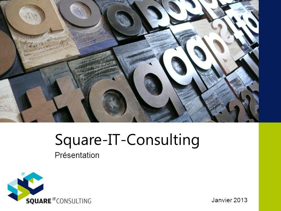 Square-IT-Consulting Groupe Square-IT-Services Square IT Services est une société de services en ingénierie informatique à forte valeur ajoutée, créée en 2006.