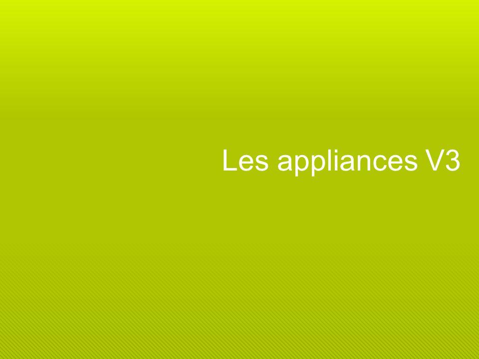 Les appliances V3