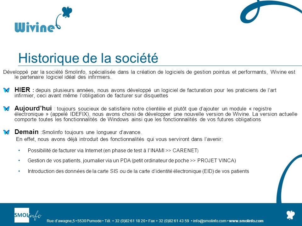 Rue dawagne,5 5530 Purnode Tél. + 32 (0)82 61 18 20 Fax + 32 (0)82 61 43 59 info@smolinfo.com www.smolinfo.com Historique de la société Développé par