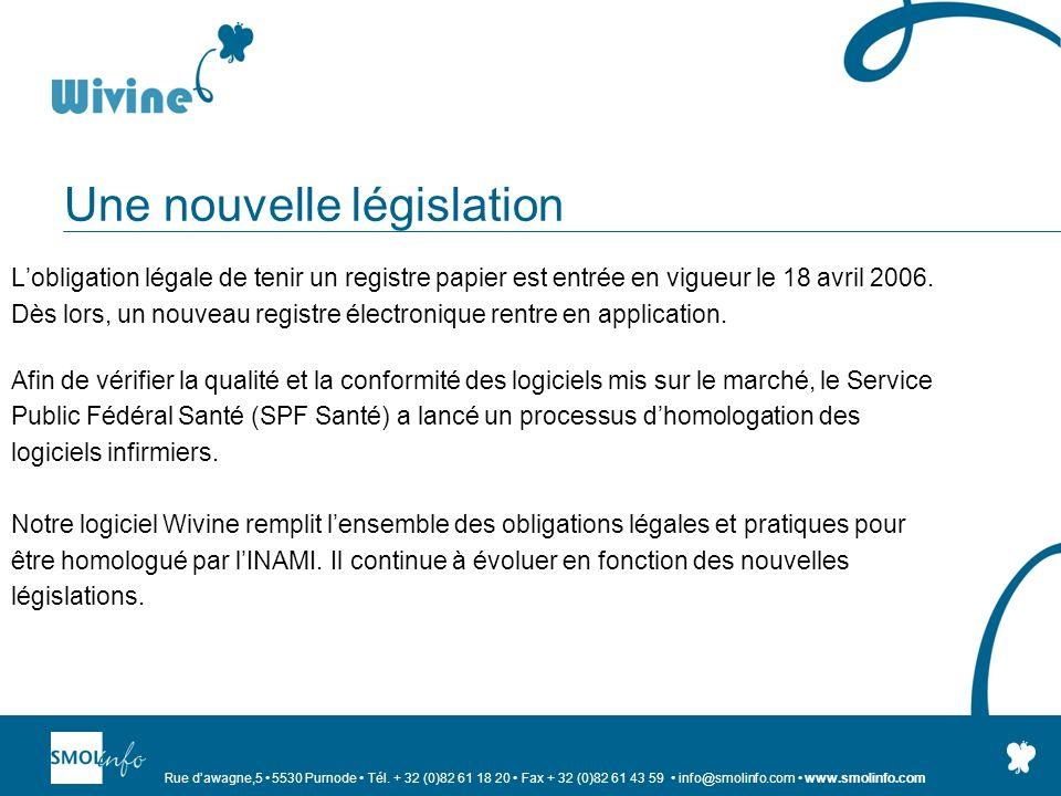 Rue dawagne,5 5530 Purnode Tél. + 32 (0)82 61 18 20 Fax + 32 (0)82 61 43 59 info@smolinfo.com www.smolinfo.com Une nouvelle législation Lobligation lé