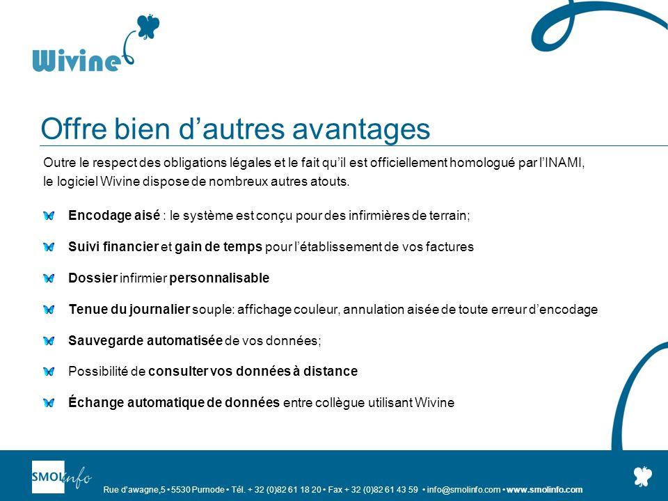 Rue dawagne,5 5530 Purnode Tél. + 32 (0)82 61 18 20 Fax + 32 (0)82 61 43 59 info@smolinfo.com www.smolinfo.com Offre bien dautres avantages Outre le r