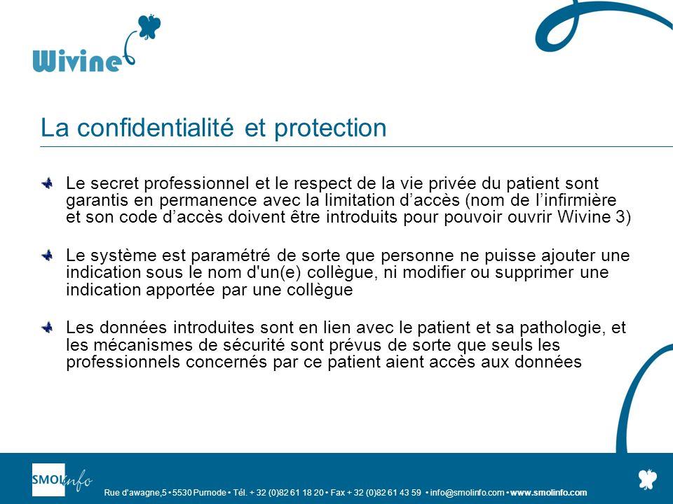 Rue dawagne,5 5530 Purnode Tél. + 32 (0)82 61 18 20 Fax + 32 (0)82 61 43 59 info@smolinfo.com www.smolinfo.com La confidentialité et protection Le sec