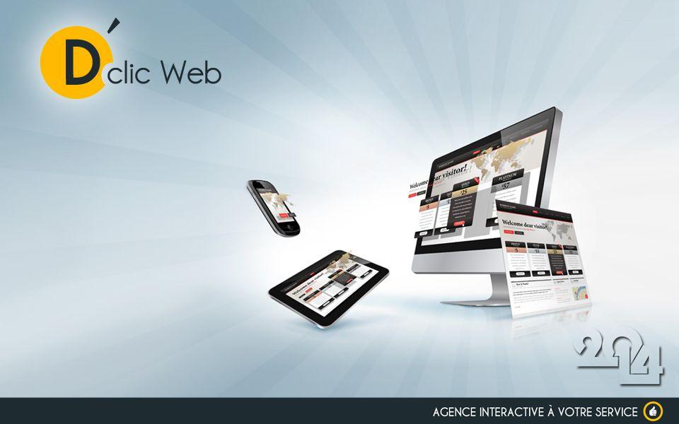 NOTRE PETITE WEB AGENCY D clic Web est une agence spécialisée dans lunivers du web.