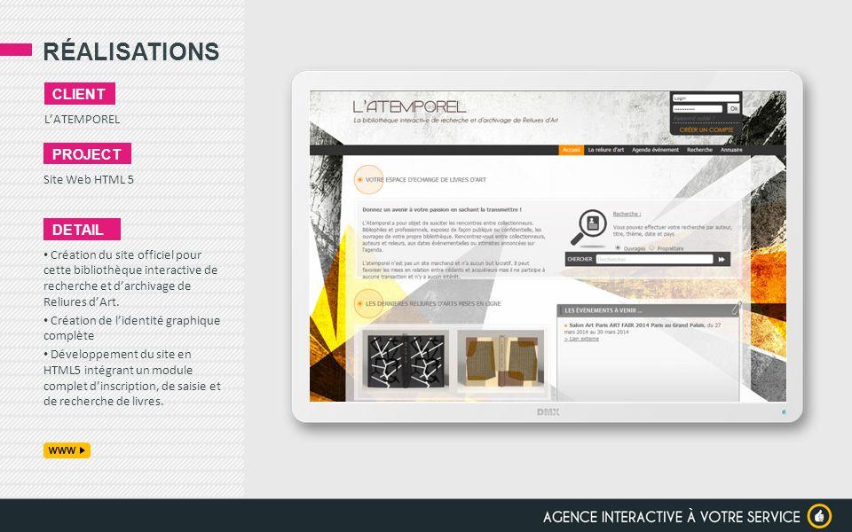 RÉALISATIONS LATEMPOREL CLIENT PROJECT Site Web HTML 5 DETAIL Création du site officiel pour cette bibliothèque interactive de recherche et darchivage