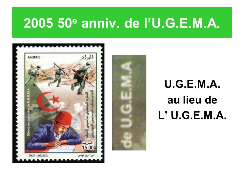2005 50 e anniv. de lU.G.E.M.A. U.G.E.M.A. au lieu de L U.G.E.M.A.