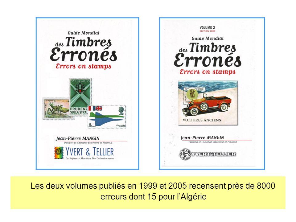 Les deux volumes publiés en 1999 et 2005 recensent près de 8000 erreurs dont 15 pour lAlgérie
