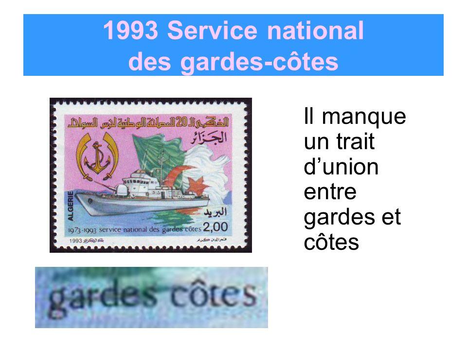 1993 Service national des gardes-côtes Il manque un trait dunion entre gardes et côtes