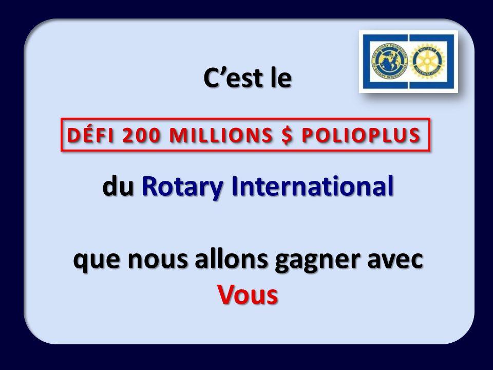 DÉFI 200 MILLIONS $ POLIOPLUS
