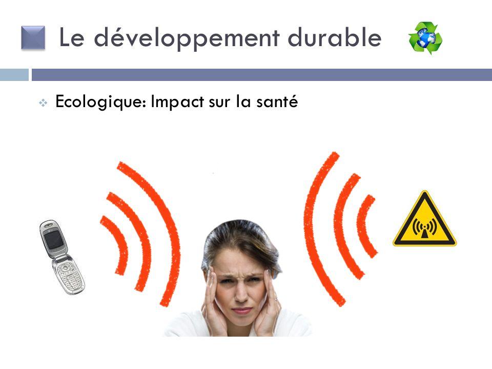Le développement durable Ecologique: Impact sur la santé