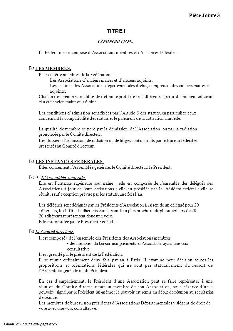 Pièce Jointe 3 FAMAF n° 07 08.11.2010 page n°2/7 TITRE I COMPOSITION.