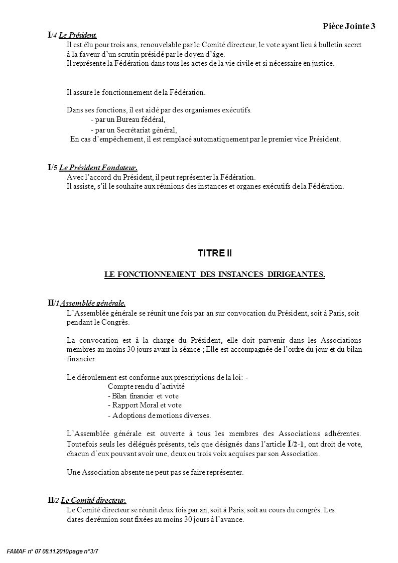 Pièce Jointe 3 FAMAF n° 07 08.11.2010 page n°3/7 I /4 Le Président.