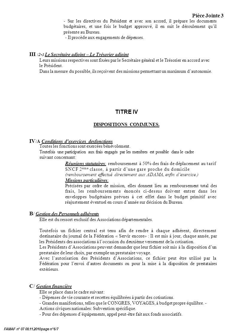 Pièce Jointe 3 FAMAF n° 07 08.11.2010 page n°6/7 - Sur les directives du Président et avec son accord, il prépare les documents budgétaires, et une fois le budget approuvé, il en suit le déroulement quil présente au Bureau.