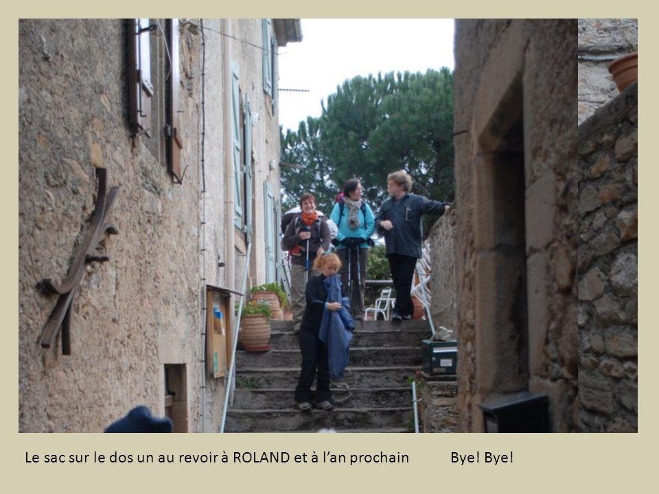 Le sac sur le dos un au revoir à ROLAND et à lan prochain Bye! Bye!