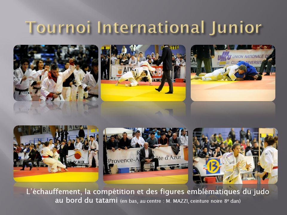 Léchauffement, la compétition et des figures emblématiques du judo au bord du tatami (en bas, au centre : M. MAZZI, ceinture noire 8 e dan)
