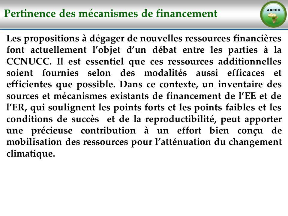 Pertinence des mécanismes de financement Les propositions à dégager de nouvelles ressources financières font actuellement lobjet dun débat entre les p