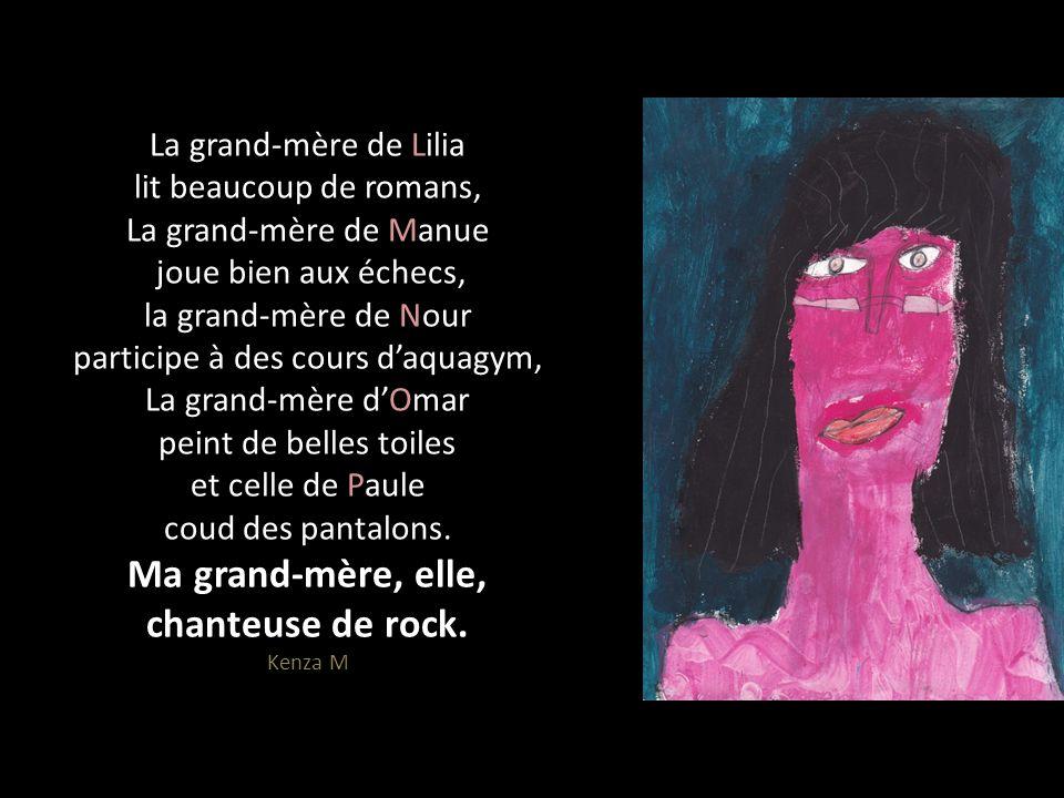 La grand-mère de Lilia lit beaucoup de romans, La grand-mère de Manue joue bien aux échecs, la grand-mère de Nour participe à des cours daquagym, La g