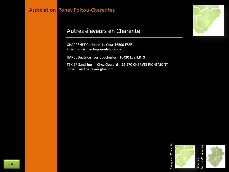 APPC Présidente Lynda JOURDAIN La Gravière 79400 AUGE 06 27 34 23 78 Association Poney Poitou-Charentes Autres éleveurs en Charente Eleveurs Poitou -C
