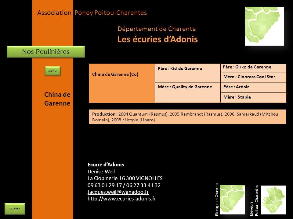APPC Présidente Lynda JOURDAIN La Gravière 79400 AUGE 06 27 34 23 78 Association Poney Poitou-Charentes Nos Poulinières China de Garenne (Co) Père : K