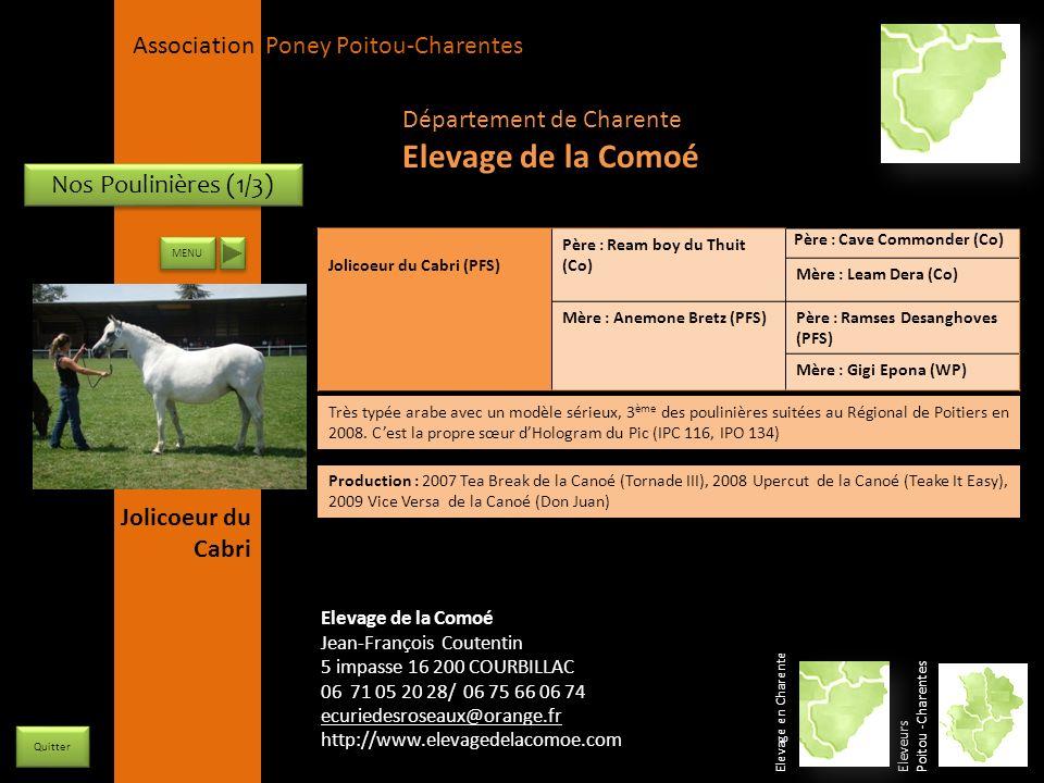 APPC Présidente Lynda JOURDAIN La Gravière 79400 AUGE 06 27 34 23 78 Association Poney Poitou-Charentes Département de Charente Elevage de la Comoé El