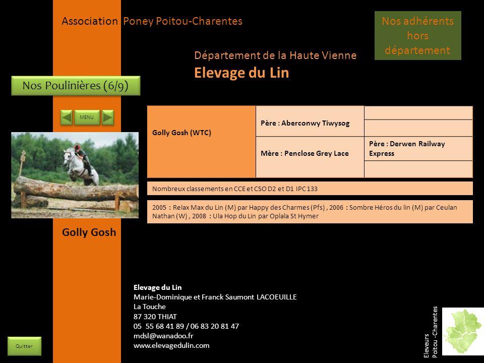 APPC Présidente Lynda JOURDAIN La Gravière 79400 AUGE 06 27 34 23 78 Association Poney Poitou-Charentes Nos Poulinières (6/9) Golly Gosh (WTC) Père :