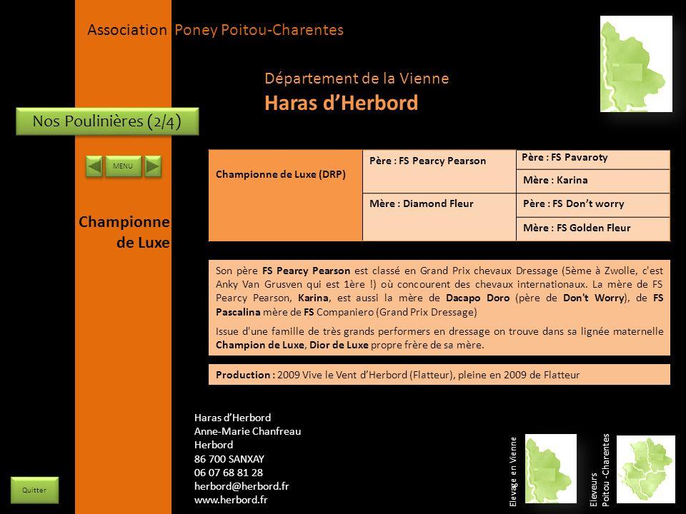 APPC Présidente Lynda JOURDAIN La Gravière 79400 AUGE 06 27 34 23 78 Association Poney Poitou-Charentes Nos Poulinières (2/4) Championne de Luxe (DRP)