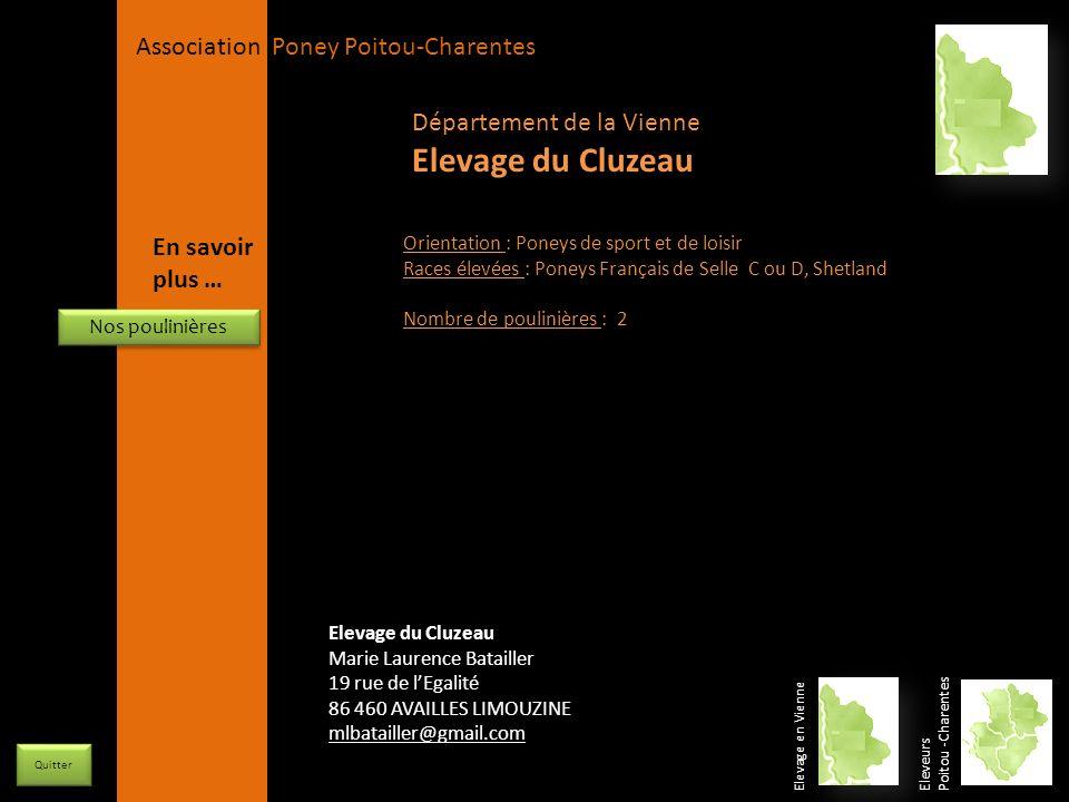 APPC Présidente Lynda JOURDAIN La Gravière 79400 AUGE 06 27 34 23 78 Association Poney Poitou-Charentes Orientation : Poneys de sport et de loisir Rac