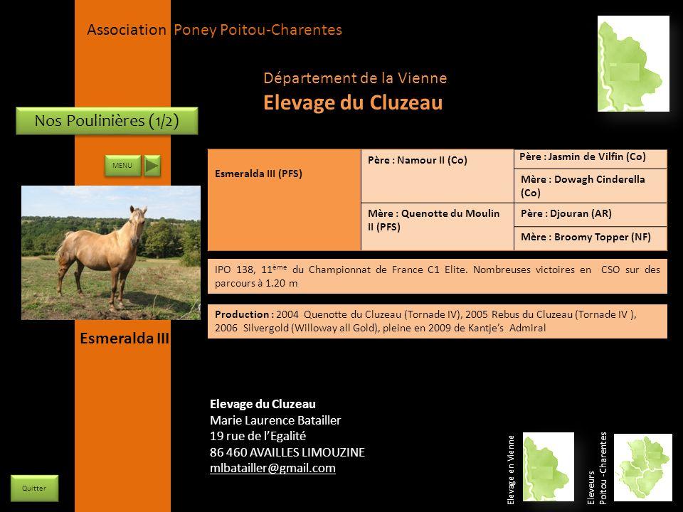 APPC Présidente Lynda JOURDAIN La Gravière 79400 AUGE 06 27 34 23 78 Association Poney Poitou-Charentes Nos Poulinières (1/2) Esmeralda III (PFS) Père