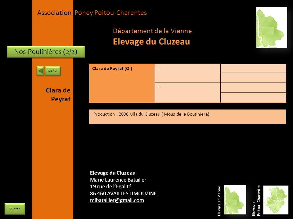 APPC Présidente Lynda JOURDAIN La Gravière 79400 AUGE 06 27 34 23 78 Association Poney Poitou-Charentes Nos Poulinières (2/2) Clara de Peyrat (OI)- -