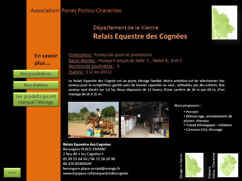 APPC Présidente Lynda JOURDAIN La Gravière 79400 AUGE 06 27 34 23 78 Association Poney Poitou-Charentes Orientation : Poneys de sport et prestations R