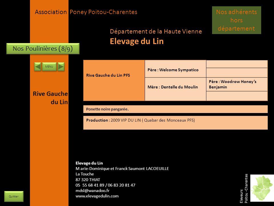APPC Présidente Lynda JOURDAIN La Gravière 79400 AUGE 06 27 34 23 78 Association Poney Poitou-Charentes Nos Poulinières (8/9) Rive Gauche du Lin PFS P