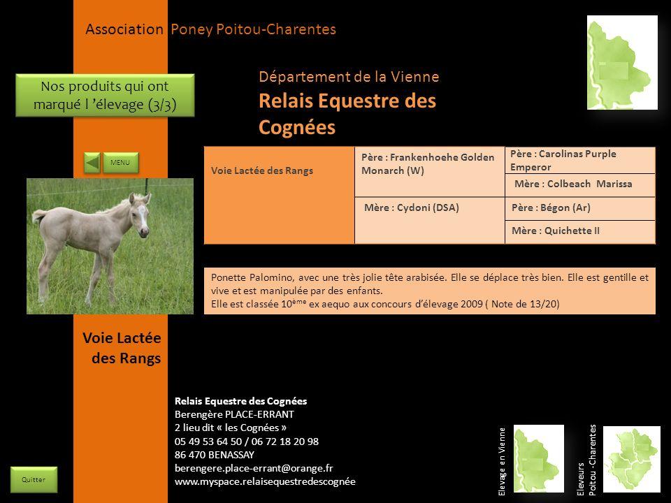 APPC Présidente Lynda JOURDAIN La Gravière 79400 AUGE 06 27 34 23 78 Association Poney Poitou-Charentes Nos produits qui ont marqué l élevage (3/3) ME